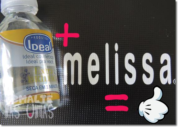 Dicas Esmalte e Melissa
