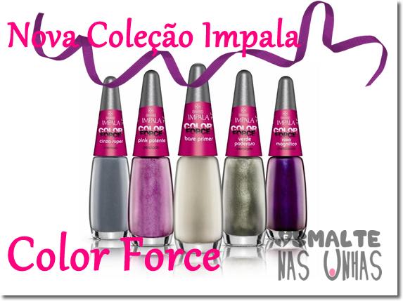 Coleção Color Force - Impala