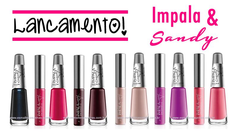 esmaltes_e_batons_impala_e_sandy_01
